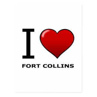 I LOVE FORT COLLINS, CO - COLORADO POSTCARD