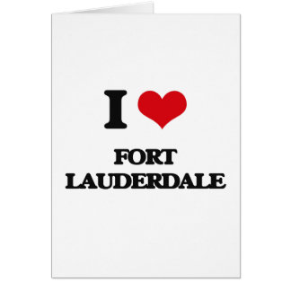 I love Fort Lauderdale Greeting Card