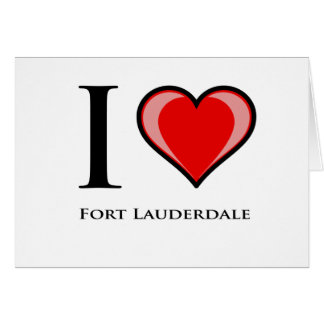 I Love Fort Lauderdale Cards