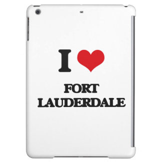 I love Fort Lauderdale Cover For iPad Air