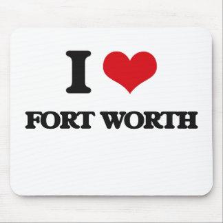 I love Fort Worth Mousepads