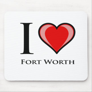 I Love Fort Worth Mouse Pads