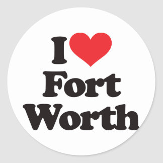 I Love Fort Worth Round Sticker
