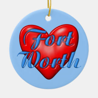 I Love Fort Worth Texas Christmas Ornament