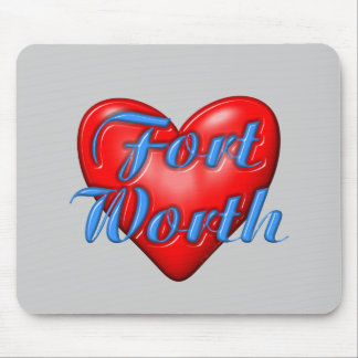 I Love Fort Worth Texas Mousepads