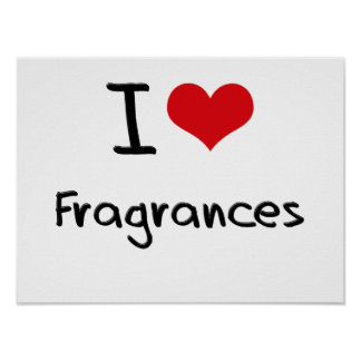 I Love Fragrances Poster