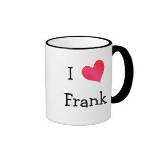 I Love Frank Ringer Mug