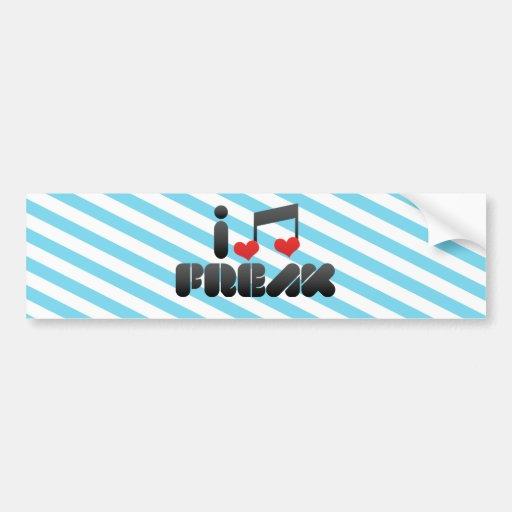 I Love Freak Bumper Stickers