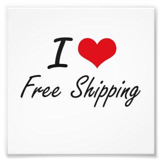 I love Free Shipping Art Photo
