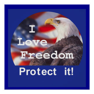 I LOVE FREEDOM POSTER Print