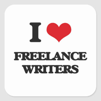 I love Freelance Writers Square Stickers