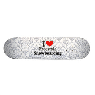 I love Freestyle Snowboarding Skate Boards
