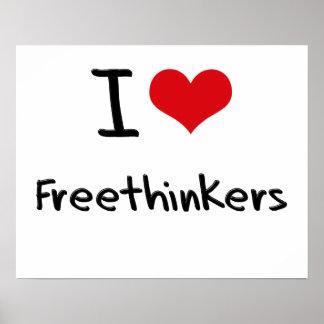 I Love Freethinkers Print