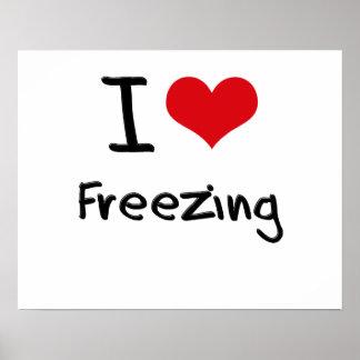 I Love Freezing Poster