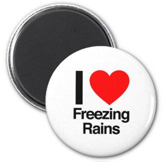 i love freezing rains refrigerator magnet