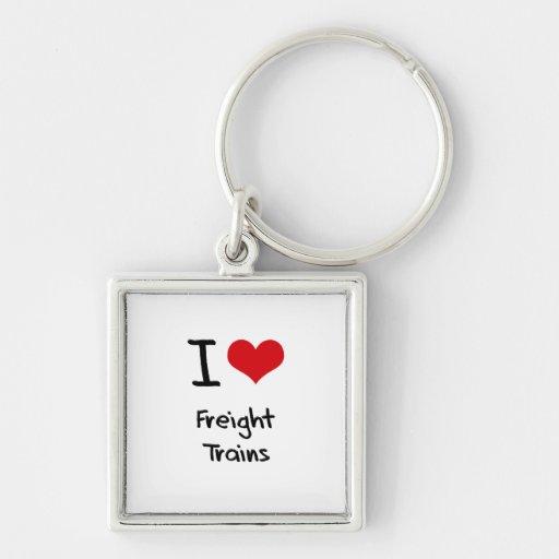 I Love Freight Trains Key Chains
