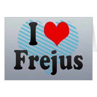 I Love Frejus France Cards