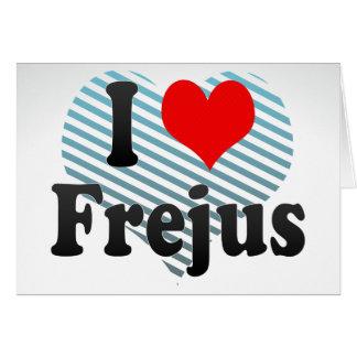 I Love Frejus France Greeting Card