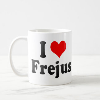 I Love Frejus, France Mug