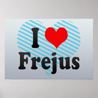 I Love Frejus, France Print