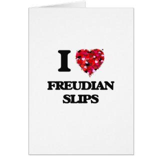 I Love Freudian Slips Greeting Card