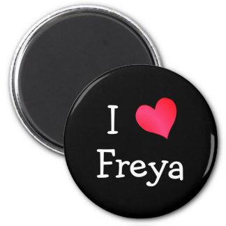 I Love Freya 6 Cm Round Magnet