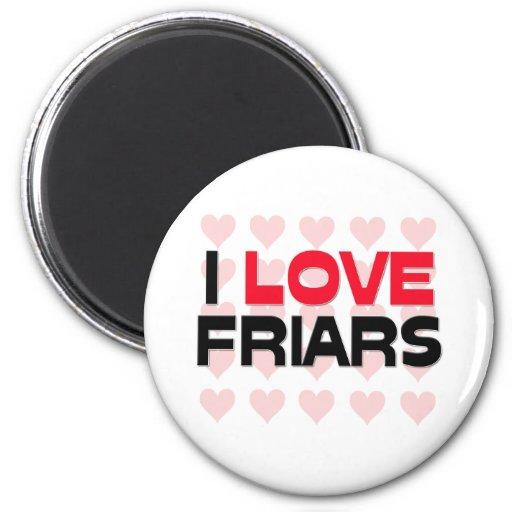 I LOVE FRIARS REFRIGERATOR MAGNETS