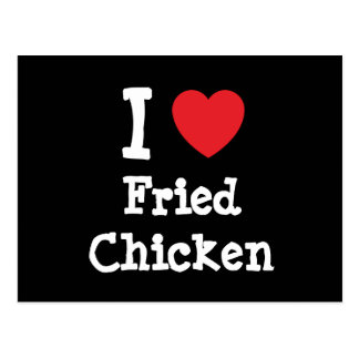 I love Fried Chicken heart T-Shirt Postcard