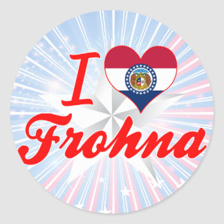 I Love Frohna Missouri Stickers
