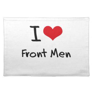 I Love Front Men Placemat