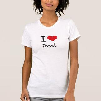 I Love Frost Tee Shirt
