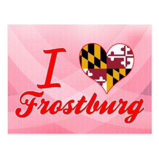 I Love Frostburg Maryland Post Card