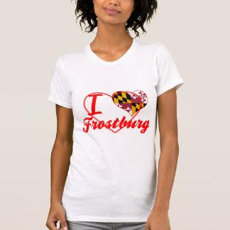 I Love Frostburg, Maryland Tshirts