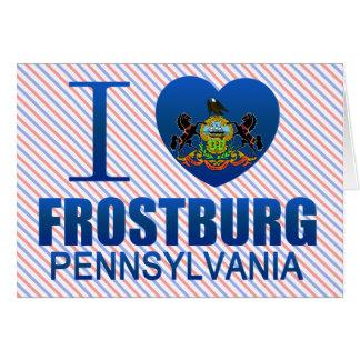 I Love Frostburg PA Greeting Card