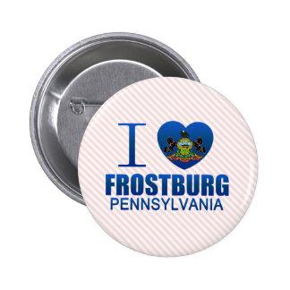 I Love Frostburg PA Pin