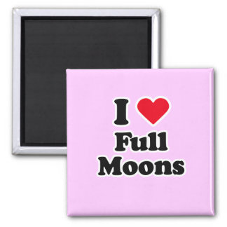 I love full moons refrigerator magnet