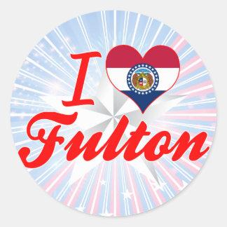 I Love Fulton Missouri Stickers