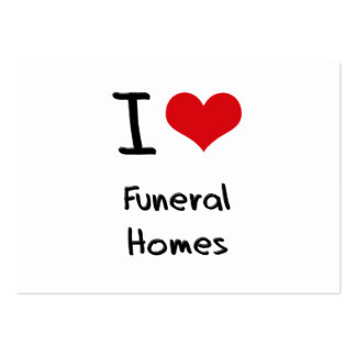 I Love Funeral Homes Business Cards