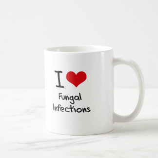 I Love Fungal Infections Coffee Mugs