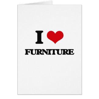 I love Furniture Greeting Card