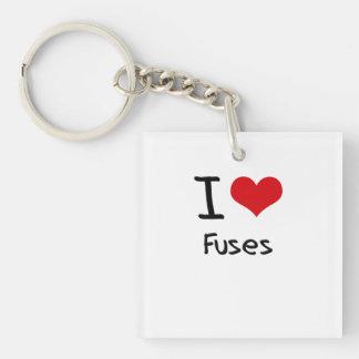 I Love Fuses Single-Sided Square Acrylic Key Ring