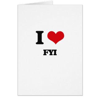 I love Fyi Card