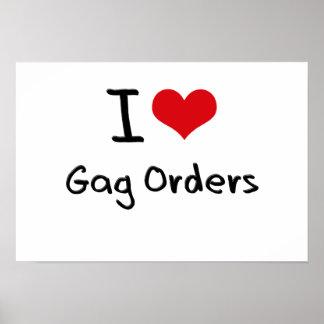 I Love Gag Orders Poster