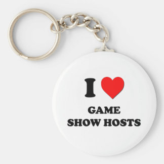 I Love Game Show Hosts Key Chains