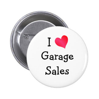 I Love Garage Sales 6 Cm Round Badge