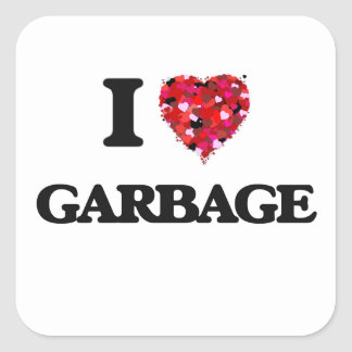 I Love Garbage Square Sticker