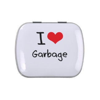 I Love Garbage Candy Tin
