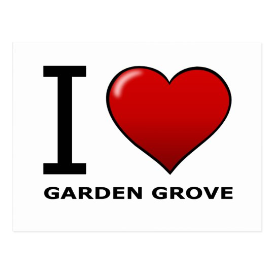 I LOVE GARDEN GROVE, CA - CALIFORNIA POSTCARD