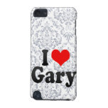 I love Gary iPod Touch (5th Generation) Cases