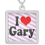 I love Gary Necklaces